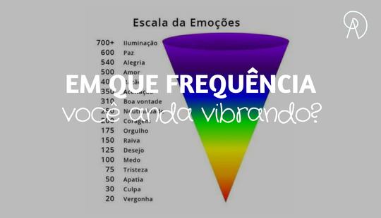 Você conhece a escala de emoções? – Ana Paula Barros